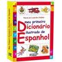 Meu Primeiro Dicionário Ilustrado De Espanhol
