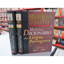 Michaelis 2000 Moderno Dicionário De Lingua Portuguesa 2 Vol
