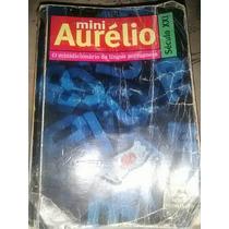 Mini Aurélio - Seculo Xxi - O Mini Dicionario Da Lingua...