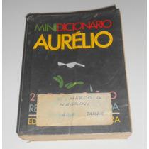 Minidicionario Aurelio Da Língua Portuguesa- 2º Edição