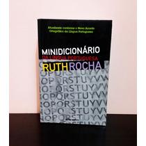 Minidicionário Da Língua Portuguesa Ruth Rocha