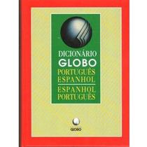 Dicionario Globo Portugues-espanhol/espanhol-portugues