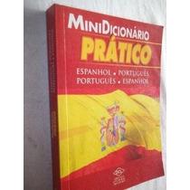 Livros - Mini Dicionário Pratico - Espanhol Portugues