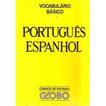 Vocabulário Básico Espanhol Português - Português Espanhol