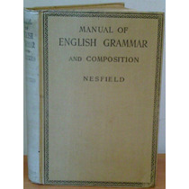 Livro Manual Of English Grammar And Composition Nesfield