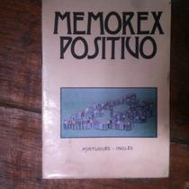 Livro Memorex Positivo Ingles E Portugues