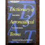 Dictionary Of Aeronatical Terms - 3ª Edição - 1997