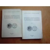 2 Livros Dicionário Biobibliográfico Historiadores Geográfos