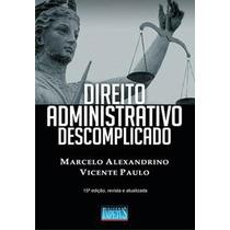 Direito Administrativo Descomplicado Ed Impetus Edição: 15ª