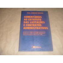 Livro: Licitações E Contratos Administrativos - Raul Armando
