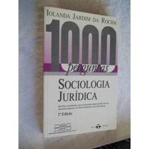 Sociologia Juridica - Iolanda Jardim Da Rocha - Direito