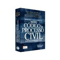 Primeiros Comentarios Ao Novo Codigo De Processo Civil