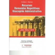 Recursos Demandas Repetitivas Usucapião Administrativa 2016