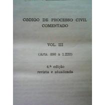 Codigo De Processo Civel Comentado - Frete Grátis.