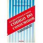 O Executivo E O Novo Código Do Consumidor, Vera Helena De Me