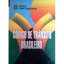 Ney Suassuna Codigo De Transito Brasileiro Brasilia 2004