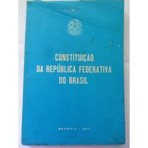 Livro Constituição Da República Federativa Do Brasil 1977