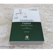 Constituição Federal Anotada Para Concursos - Vítor Cruz