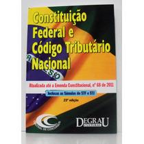 Constituição Federal E Código Tributário Nacional Concursos