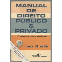 Direito Público E Privado - Max E Édis / Frete Grátis