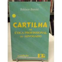Livro - Cartilha De Ética Profissional Do Advogado