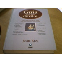 Guia Do Seus Direitos - Josué Rios - Capa Dura