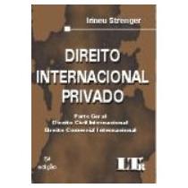 Direito Internacional Privado - Irineu Strenger- 5º Ed. - Vs