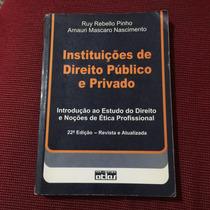 Livro Instituições De Direito Público E Privado-frete Gratís