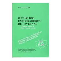 Livro O Caso Dos Exploradores De Cavernas / Lon Fuller
