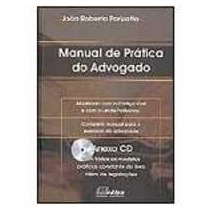 Livro-manual De Prática Do Advogado - João Roberto Parizatto