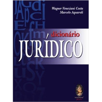Dicionário Jurídico - Edição 2015 - Wagner Veneziani Costa