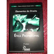Livro Elementos Do Direito - Ética Profissional - 2° Edição