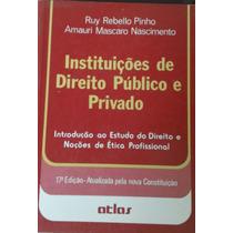 Instituições De Direito Público E Privado Ruy Rebello Pinho