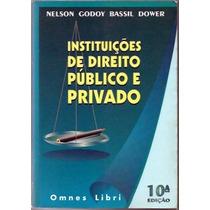 Instituicoes De Direito Publico E Privado - 10 A Edicao - Au