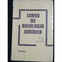 Livro: Curso De Axiologia Jurídica