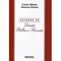 Livro - Estudos De Direito Público E Privado (capa Dura)