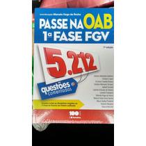 Livro Passe Na Oab 1 Fase Fgv 5212 Questões Comentadas