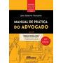 Manual De Pratica Do Advogado - Parizatto 11ed-2016