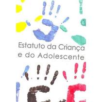 Estatuto Da Criança E Do Adolescente Prefeitura De São Paulo