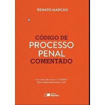 Codigo De Processo Penal Comentado - Renato Marcao 2016 Pdf