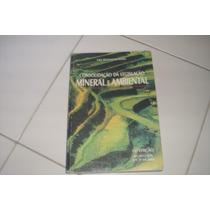 Consolidação Da Legislação Mineral E Ambiental 11ª Ed. 2008