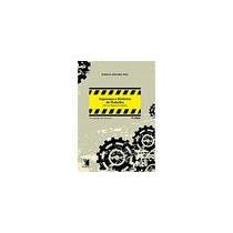 Livro: Segurança E Medicina Do Trabalho