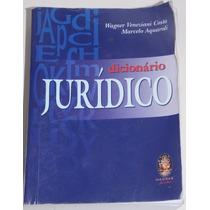 Dicionário Jurídico- Wagner Veneziani Costa E Aquaroli