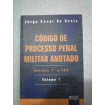Código De Processo Penal Anotado - Jorge César De Assis