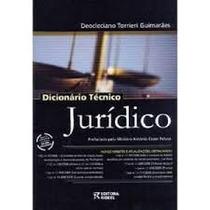 Dicionario Tecnico Juridico - Deocleciano Torrieri Guimaraes