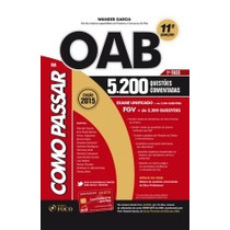 Como Passar Na Oab - 1º Fase -5.200 Questões Comentadas 2015
