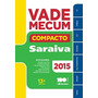 Vade Mecum Saraiva Compacto 2015 - 13ª Edição - Lacrado