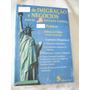 Livro: Imigração E Negócios Para Os Estados Unidos - Cohen