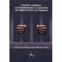 Polític Crim Contemp E A Questão Do Direito Penal Do Inimigo