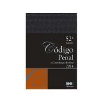 Código Penal E Constituição Federal 52ª Edição 2014